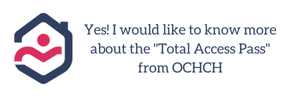 Copy of Yes! I would like to know more about the _Total Access Pass_ from OCHCH